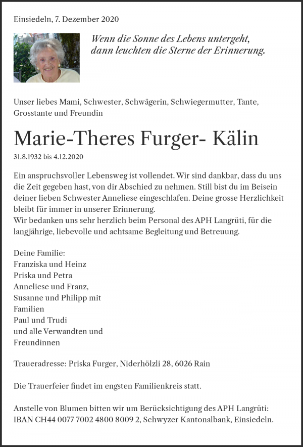 Obituary Marie-Theres Furger- Kälin, Einsiedeln